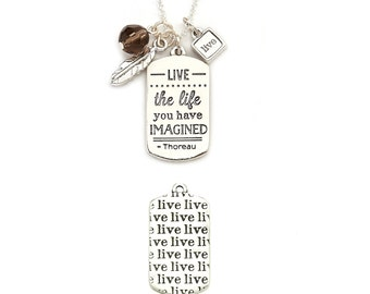 """Mantra Live """"Live the life you have imagined""""  Inspirational Necklace, Sister Gift, Quote necklace, inspirational quote, friend gift,"""