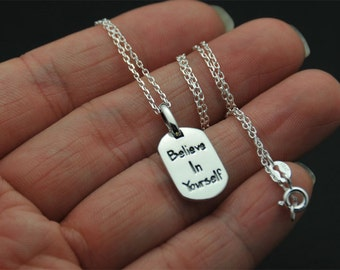 Sterling Silver tag Necklace, Belive in Yourself message necklace,  Birthday gift, believe necklace, silver necklace, dog tag necklace