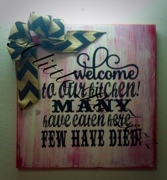 Cute Kitchen Signs: Cute Kitchen Decor Sign Welcome To My Kitchen. By