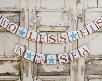 BEACH Wedding Signs - Engaged Banners - 2 LESS FISH Starfish - Engagement Decorations