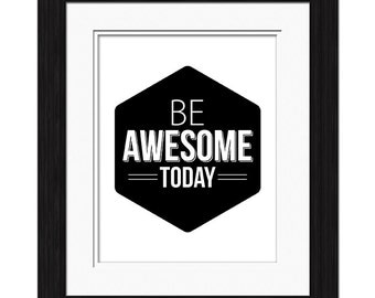 Be Awesome Affirmation
