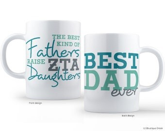 ZTA Zeta Tau Alpha Best Dad Mug Sorority Father Mug
