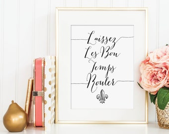 PRINTABLE Laissez les bon temps rouler Print - Let the Good Times Roll - Hand Lettering Mardi Gras Print - Instant Download - Print-at-Home