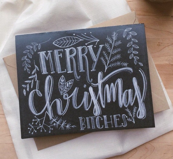 Merry Christmas Bitches card, funny Christmas card, chalkboard look, best friend holiday card