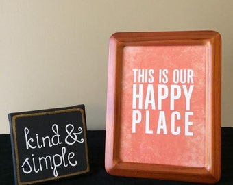 """Framed """"This is our HAPPY PLACE"""" print"""