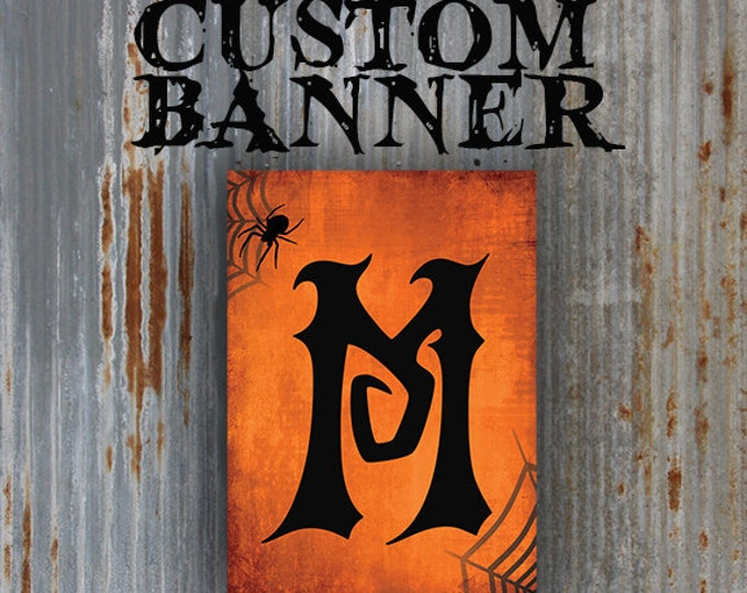 DIY Printable HALLOWEEN Style CUSTOM banner for your wedding, birthday or special event signage needs for gothic or halloween events