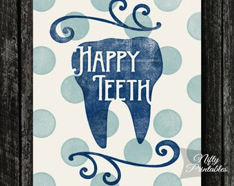 Dental Teeth PRINTABLE Poster - Dentist Print - Dental Hygienist INSTANT DOWNLOAD - Dentist Gifts -  Dental Office Decor