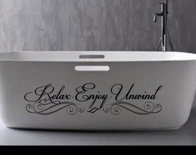 Relax Enjoy Unwind Wall Decal wall art Vinyl sticker home decor for Bathroom shower door toilet bath spa towel soap phrase refresh