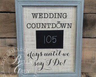 Countdown to I Do Sign - Burlap and Chalk Wedding Countdown - Bridal Shower Gift Engagement Gift - Mr. & Mrs. Gift - Cotton Fabric Art Print