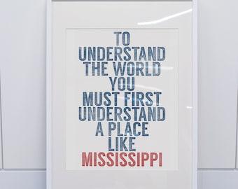 Mississippi Art Print / Faulkner Quote