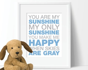You Are My Sunshine Blue & Gray Print - Boy. Nursery - You Pick the Size (S-131)