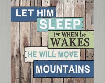 Let Him Sleep For When He Wakes Move Mountains Framed Art Picture 12x12""