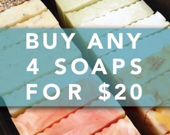 Choose 4 Soaps for 20
