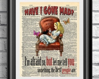 Art print on old dictionary book page Alice in wonderland. Inspirational quotation on mixed media. Wall hanging original artwork. Wall art.