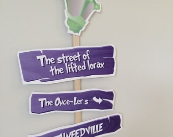 The Lorax arrow sign