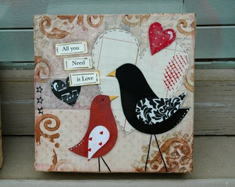 All you need is Love 6 x 6 Mixed Media Canvas Art