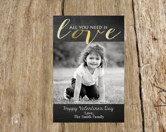 Valentine's Day Photo Card, gold foil All You Need is Love design