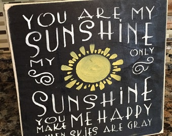 Distressed 12x12 You Are My Sunshine Handmade Wood Sign