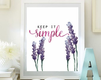 Keep it simple print Inspirational  Print Printable 8x10 Teen Room Decor Kids Wall Art Typographic Quote art INSTANT DOWNLOAD 71-74