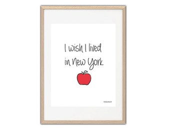 Print/  I wish i lived in New York