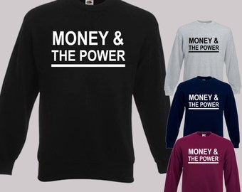 Money & the power kid ink Sweatshirt hip hop