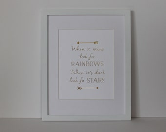 When it Rains Look for Rainbows When it's Dark Look For Stars Real Foil Print - Typographical - Inspirational - Home Wall Art Print - Gold