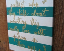 Hand lettered inspirational quote canvas decoration. Inspirational canvas art. Gold lettered inspirational canvas.