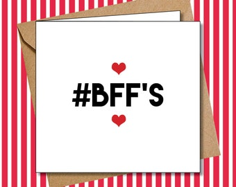 BFFs - funny card.  Best Friends Forever