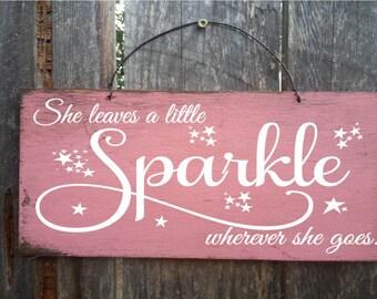sparkle, she leaves a little sparkle, sparkle sign