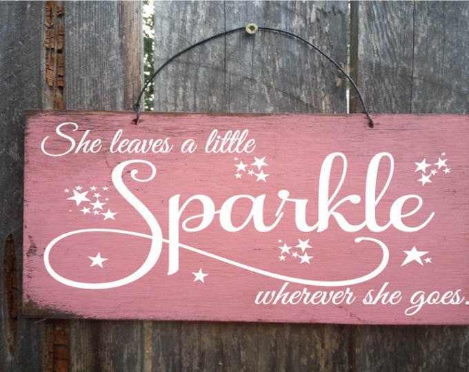 sparkle, she leaves a little sparkle, sparkle sign