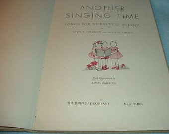 1937 Another Singing Time Songs for Nursery & School Child's Song Book
