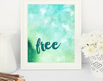 Free -  8x10 printable wall art
