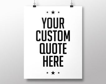 Typography Custom Quote Printable Poster Art - Digital Download
