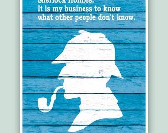 Sherlock Holmes,  Sherlock poster,  Sherlock print,  Sherlock wall art , Sherlock quote, Sherlock Holmes art, detective, Sherlock BBC