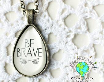 Be BRAVE Teardrop Antique Bronze INSPIRATIONAL NECKLACE