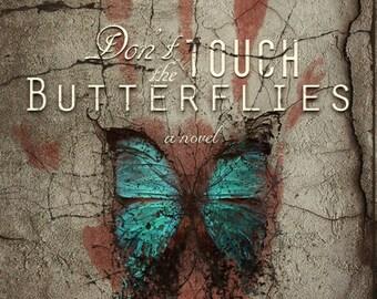 Don't Touch the Butterflies - eBook