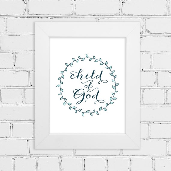 Child Of God Religious Or LDS Art Print Calligraphy Script