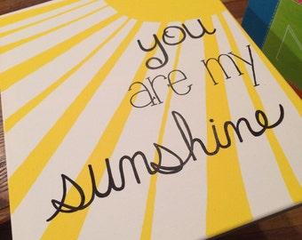 You are my sunshine canvas painting. 11x14in