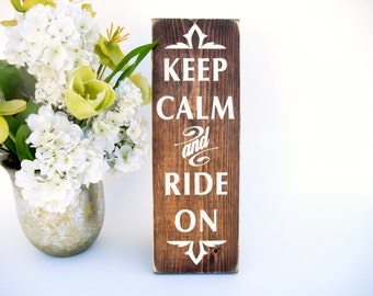 Western Rustic Wood Sign - Keep Calm and Ride On (#1577)