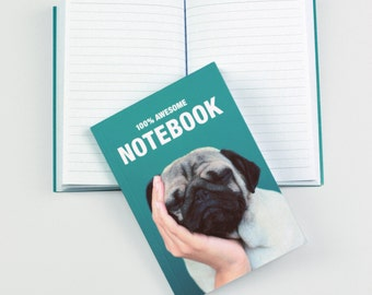 PUG NOTEBOOK - 100% Awesome A6 Notebook - Loulou the Pug