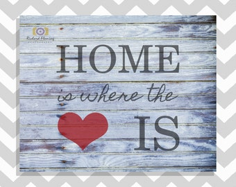 Rustic Country Home Decor - Home Is Where The Heart Is Sign - Rustic Printable Wall Art - Rustic Wall Decoration - INSTANT DOWNLOAD