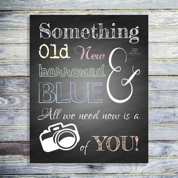 Wedding Photobooth Sign Something Old New Borrowed And Blue