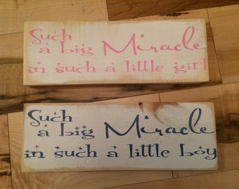 Such a Big Miracle Wooden Sign