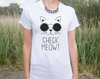 Check Meowt T-shirt Top Fashion Funny Slogan Gift Tumblr Fangirl
