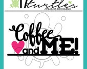 Coffee & Me Digital Cut File | Perfect for a variety of craft projects including paper crafting, scrapbooking and more.