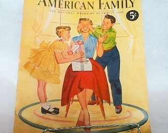 The American Family Magazine!!!  May 1952