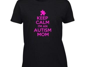 Keep Calm I'm An Autism Mom T-Shirt Austism Awareness Mens Ladies Womens Kids Big And & Tall