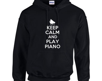 Keep Calm And Play Piano Mens Hoodie  Funny Humor