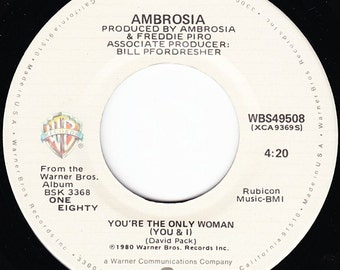 Ambrosia You're The Only Woman (You & I)