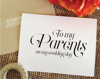 To my Parents on my wedding day Card Wedding Cards Thank You Card To Mother or Father wedding gift parents of the groom gift (Sophisticated)